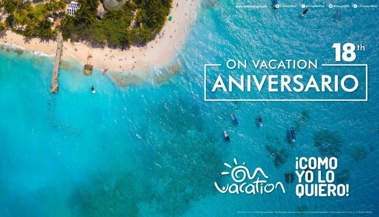 On Vacation se prepara para reanudar operaciones y celebrar su aniversario 18