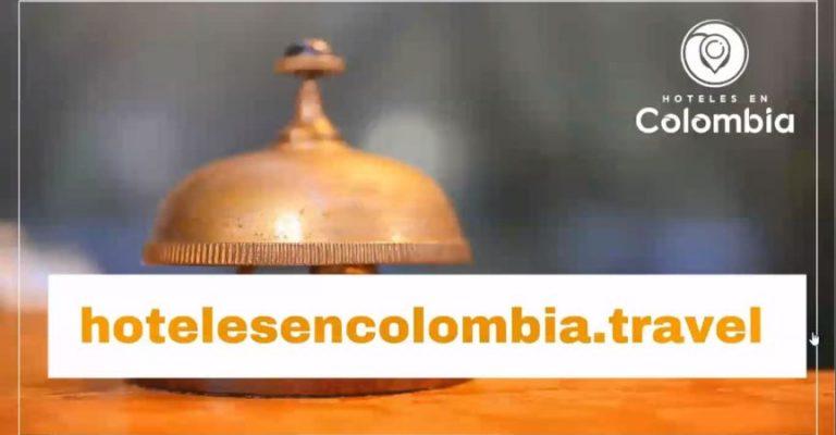 hotelesencolombia.travel: plataforma de Cotelco para la reactivación del sector hotelero